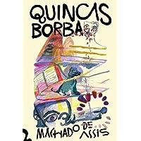 Quincas Borba - Pré Venda Exclusiva
