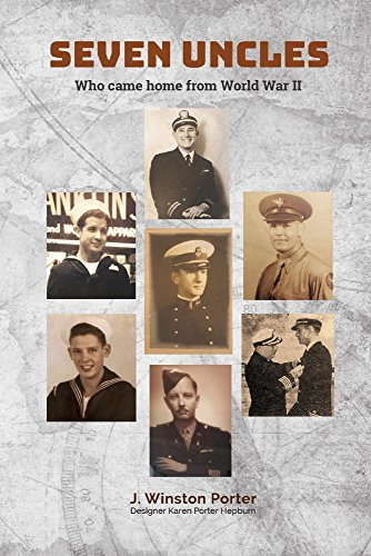 Seven Uncles: Who Came Home from World War II