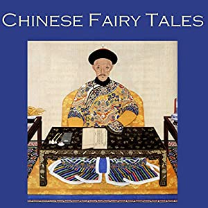 Chinese Fairy Tales Audiobook