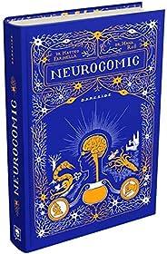 Neurocomic: Uma história em quadrinhos sobre a máquina mais poderosa do corpo humano: o cérebro
