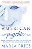 #8: American Psychic: A Spiritual Journey from the Heartland to Hollywood, Heaven, and Beyond