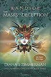 Kandide The Masks of Deception: Book Three (The Calabiyau Chronicals) (Volume 3)