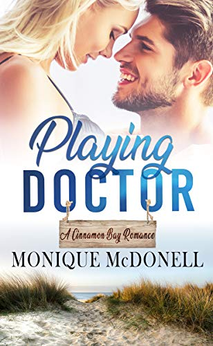 Beach Bay Cinnamon - Playing Doctor (A Cinnamon Bay Romance Book 3)