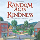 Random Acts of Kindness, Conari Press Editors, 1573248533