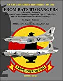 img - for From Bats to Rangers: A Pictorial History of Electronic Countermeasures Squadron Two (ECMRON-2) Fleet Air Reconnaissance Squadron Two (VQ-2) (U.s. Navy Squadron Histories) book / textbook / text book