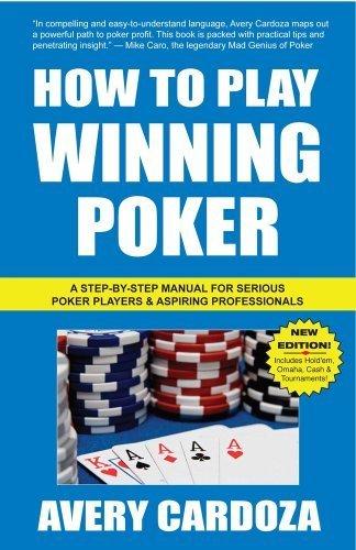 How to Play Winning Poker by Avery Cardoza (2009-10-27)
