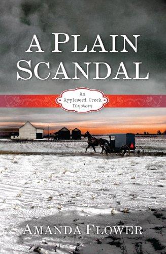 A Plain Scandal (An Appleseed Creek Mystery Book 2)