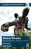 img - for Global Poverty: Global governance and poor people in the Post-2015 Era (Global Institutions) book / textbook / text book