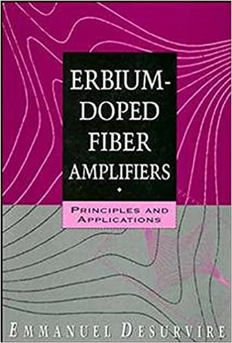 Erbium-Doped Fiber Amplifiers: Principles and Applications: Emmanuel
