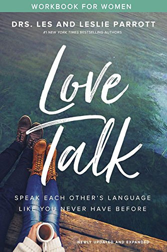 Love Talk Workbook for Women: Speak Each Other's Language Like You Never Have Before by Zondervan