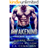Awakening: Alien Menage Romance (PHOENIX RISING Book 1)