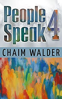 People Speak 4: Real Life Stories (People talk about themselves) by [Walder, Chaim]