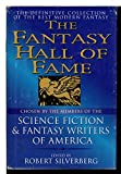 img - for THE FANTASY HALL OF FAME: Come Lady Death; Faith of Our Fathers; Demoness; Buffalo Gals; Man Who Sold Rope to the Gnoles; The Lottery; Compleat Werewolf; Drowned Giant; Narrow Valley; Ghost of a Model T; Detective of Dreams; The Jaguar Hunter book / textbook / text book