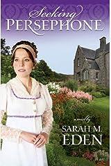 Seeking Persephone Kindle Edition