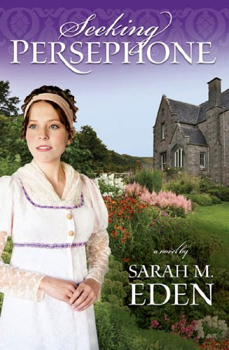 Seeking Persephone by [Eden, Sarah M.]