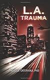 L. A. Trauma, Roscoe Caterwaul, 1466367814