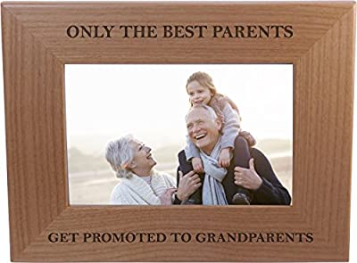 Only The Best Parents Get Promoted To Grandparents - Wood Picture Frame Holds 4x6 Inch Photo - Great Christmas, Father's Day, Mother's Day Gift For Parents