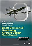 img - for Small Unmanned Fixed-wing Aircraft Design: A Practical Approach (Aerospace Series) book / textbook / text book