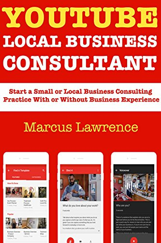 Amazon com: YouTube Local Business Consultant: Start a Small