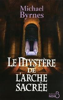 Le mystère de l'arche sacrée, Byrnes, Michael