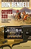 img - for Coyote Run (Colt Family) (Volume 4) book / textbook / text book
