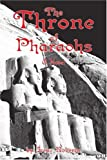 The Throne of Pharaohs, Irene Roberts, 0595256236
