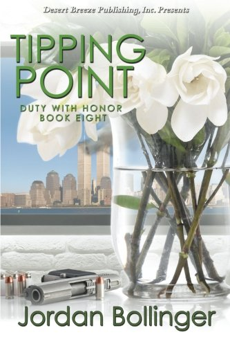 Tipping Point (Duty With Honor) (Volume 8)