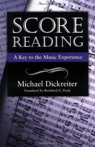 Score Reading: A Key to the Music Experience - Music For Score Reading
