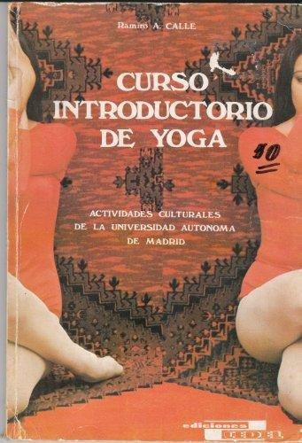Curso Introductorio de Yoga: Ramiro A. Calle: 9788435204675 ...