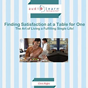 Finding Satisfaction at a Table of One Audiobook