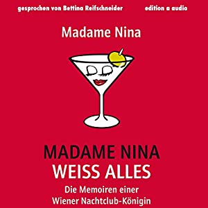 Madame Nina weiß alles Hörbuch