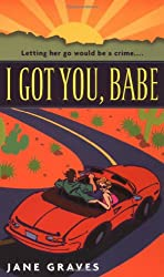 I Got You, Babe