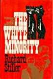 img - for The White Minority: Pioneers for Racial Equality book / textbook / text book