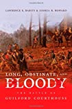 Long, Obstinate, and Bloody, Lawrence E. Babits and Joshua B. Howard, 0807832669