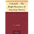 Colorado-The Bright Romance of American History