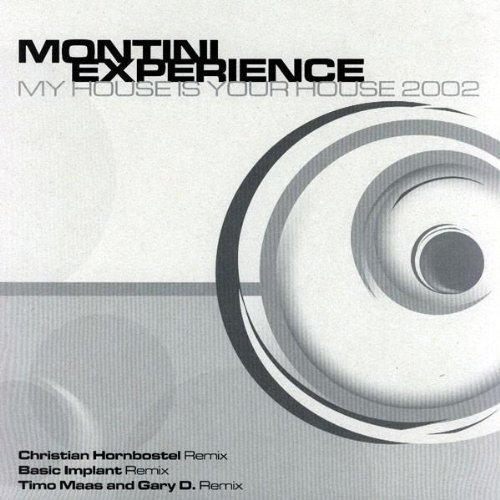 My house is your house 2002 basic implant remix by for House music 2002