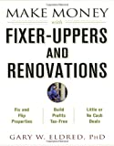 img - for Make Money with Fixer-Uppers and Renovations book / textbook / text book