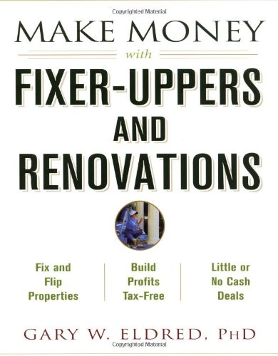 Download Make Money with Fixer-Uppers and Renovations pdf epub