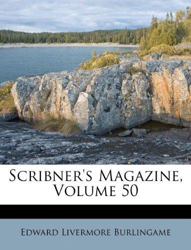 Read Online Scribner's Magazine, Volume 50 PDF