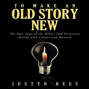 To Make an Old Story New Audiobook
