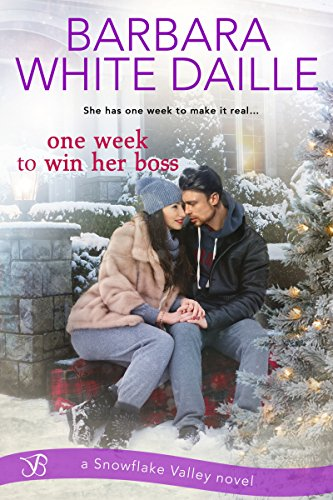 One Week to Win Her Boss (Snowflake Valley) by [Daille, Barbara White]
