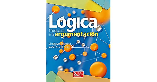 logica introduccion a la argumentacion gustavo escobar pdf gratis