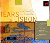Tears of Lisbon: Music of Portugal From the Renaissance Through Today's Fado