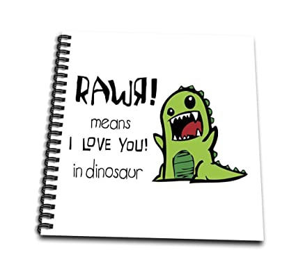 Amazoncom Evadane Funny Quotes Rawr Means I Love You