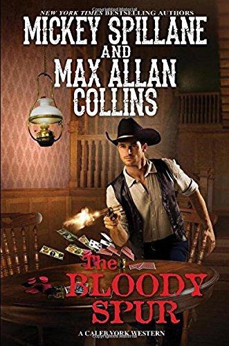 The Bloody Spur (A Caleb York Western)