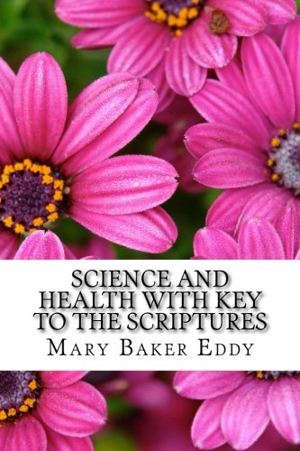 Science and Health with Key to the Scriptures ebook