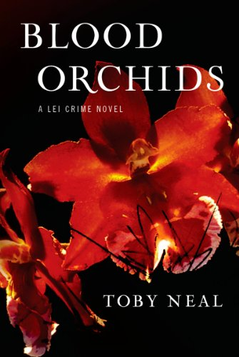 Book: Blood Orchids (The Lei Crime Series) by Toby Neal