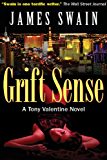 Grift Sense (Tony Valentine Series Book 1)