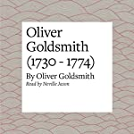 Oliver Goldsmith (1730 - 1774) | Oliver Goldsmith