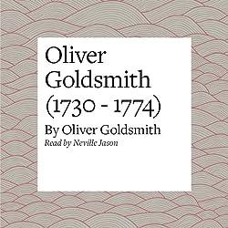 Oliver Goldsmith (1730 - 1774)